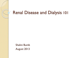 Renal Disease and Dialysis
