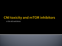 CNI toxicity and mTOR inhibitors by Dr Angus Ritchie