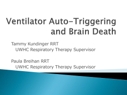 Ventilator Auto-Triggering and Brain Death