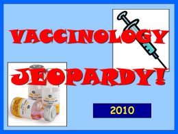 Vaccinology Jeopardy.