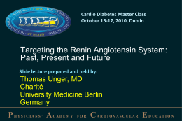 Targeting the Renin Angiotensin System: Past, Present and Future