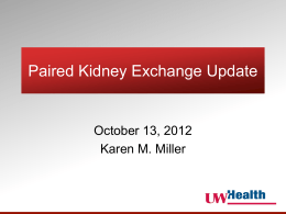 Paired Kidney Exchange Update - wi