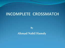 incomplete crossmatch