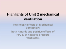 Highlights of Unit 2 mechanical ventilation