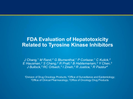 FDA Evaluation of Hepatotoxicity Related to