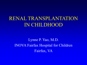 RENAL TRANSPLANTATION IN CHILDHOOD: Something for