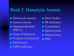 PowerPoint Presentation - Week 2: Hemolytic Anemia