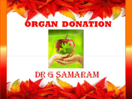 Organ Donation-Dr G