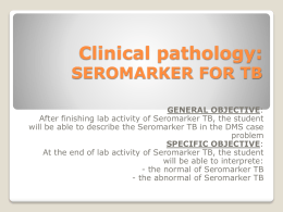 Clinical pathology: SEROMARKER FOR TB