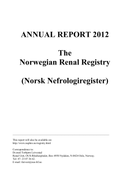ANNUAL REPORT 2012 The Norwegian Renal Registry (Norsk