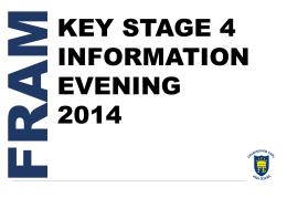 Key Stage 4 Information Evening Presentation