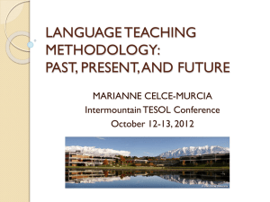 LANGUAGE TEACHING METHODOLOGY: PAST