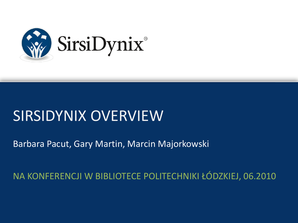 SirsiDynix Overview
