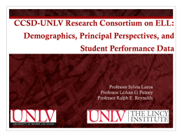 CCSD*UNLV Research Partnership on ELL: Student Performance