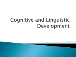Cognitive and Linguistic Development