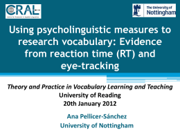 Using psycholinguistic measures to research vocabulary: Evidence