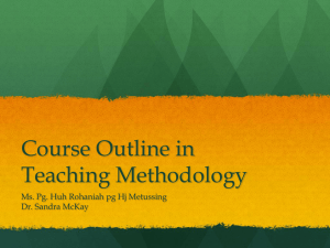 Course Outline in Teaching Methodology - Brunei