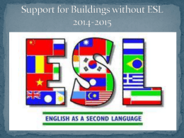 Support for Buildings without ESL 2014-2015