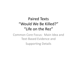 Paired Texts *Would We Be Killed?* *Life on the Rez*