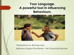 YOUR LANGUAGE CAN IT IMPACT ON BEHAVIOURS?