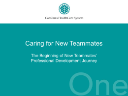Caring for New Teammates - Carolinas HealthCare System