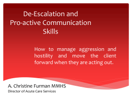 De-Escalation and Pro-active Communication Skills
