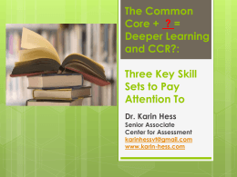 Does the Common Core = Deeper Learning + CCR?
