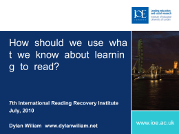 How to use what we know about learning to read