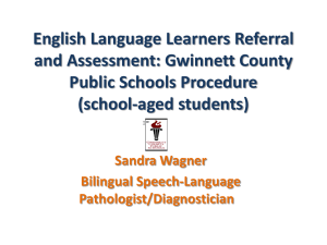 English Language Learners Referral and Assessment: Gwinnett