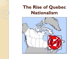 The Rise of Quebec Nationalism
