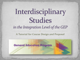 Interdisciplinary Studies in the Integration Level of the GEP