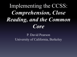 Comprehension, Close Reading, and the Common Core
