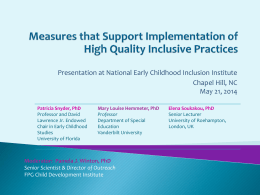 Measures that Support Implementation of High Quality Inclusive