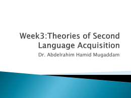 Week2:Theories of Second language acquisition