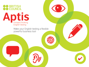Aptis – forward thinking English testing tool
