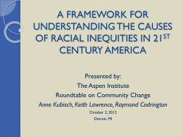 A Framework for Understanding the Causes of Racial Inequalities in