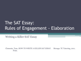 The SAT Essay * First Impression