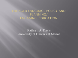 Engaged Language Policy and Planning