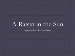 A Raisin in the Sun - hhs