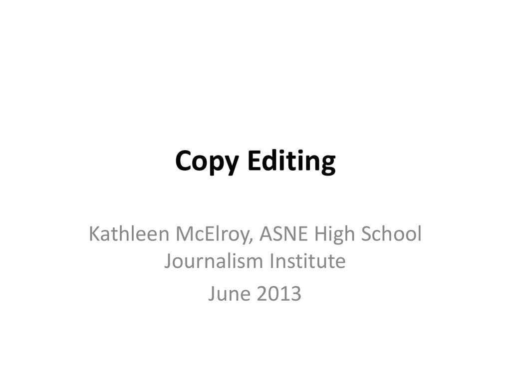Copyediting - School of Journalism
