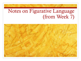Figurative Language Notes from Week 7
