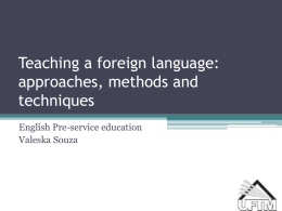 Teaching a foreign language: approaches, methods and techniques