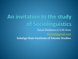 An invitation to the study of Sociolinguistics