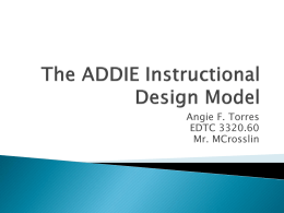 The ADDIE Instructional Design Model