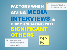 Factors dealing with a media interview & significant others