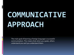 Communicative Approach Power Point