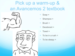 Pick up a warm-up & an Avancemos 2 textbook