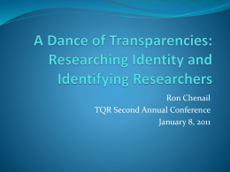 Researching Identity and Identifying Researchers