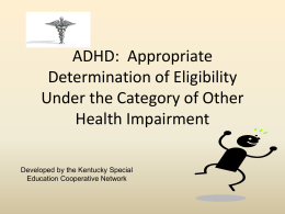 ADHD as OHI Eligibility Final - Big East Educational Cooperative