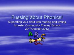 Fussing about Phonics! - Ilchester Community Primary School